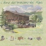 Ame Des Maisons Des Alpes