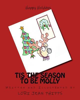 Tis the Season to Be Molly
