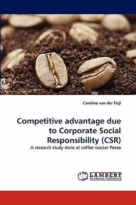 Competitive advantage due to Corporate Social Responsibility (CSR)