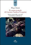 Il corpus teatrale di Giacinto Andrea Cicognini