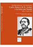 Dal Risorgimento alla Resistenza : Carlo Bianco di Saint Jorioz e la lotta per bande