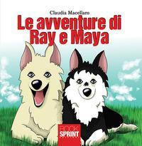 Le avventure di Ray e Maya