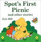 Spot's First Picnic and Other Stories