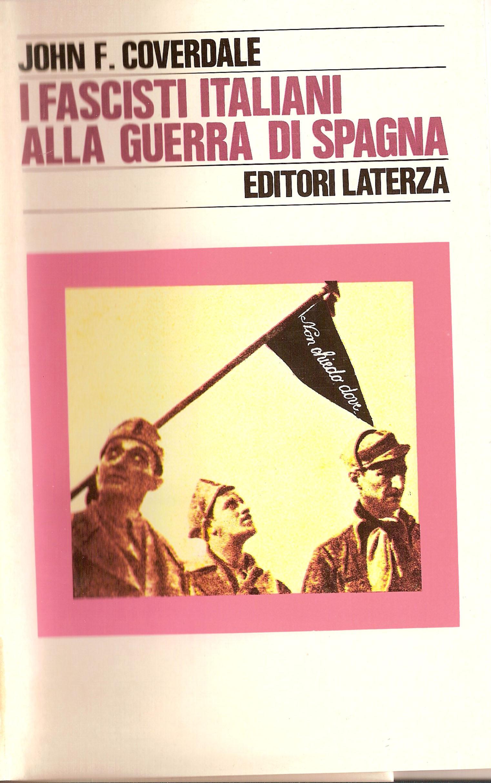 I fascisti italiani alla guerra di Spagna