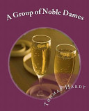 A Group of Noble Dam...