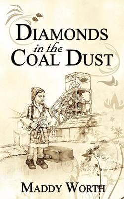Diamonds in the Coal Dust
