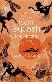 Gem Squash Tokoloshe