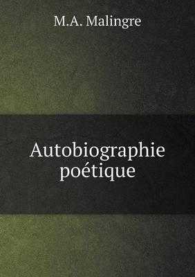 Autobiographie Poetique
