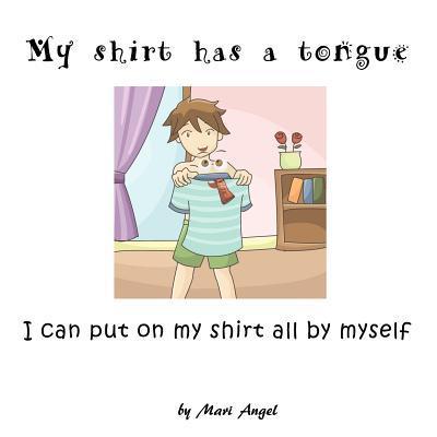 My Shirt Has a Tongue