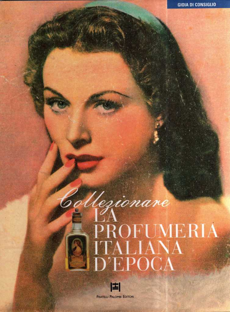 Collezionare la profumeria italiana d'epoca
