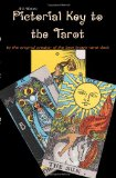 A E Waite's Pictorial Key to the Tarot