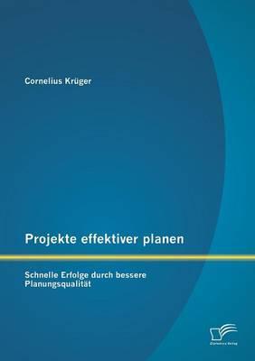 Projekte effektiver planen