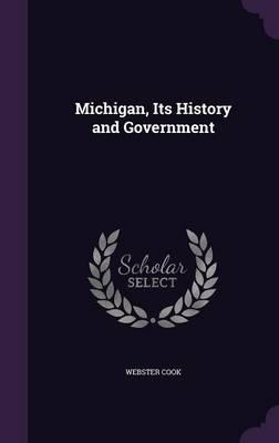 Michigan, Its History and Government