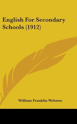 English for Secondary Schools (1912)