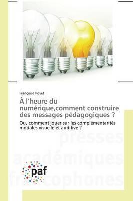 A l'heure du numérique, comment construire des messages pédagogiques ?