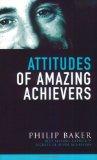 Attitudes of Amazing Achievers