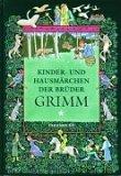 Kinder- und Hausmärchen der Brüder Grimm, nach der großen Ausgabe von 1857, 2 Bde