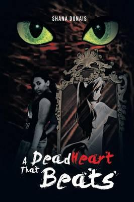A Dead Heart That Beats