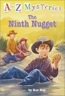 Ninth Nugget, the