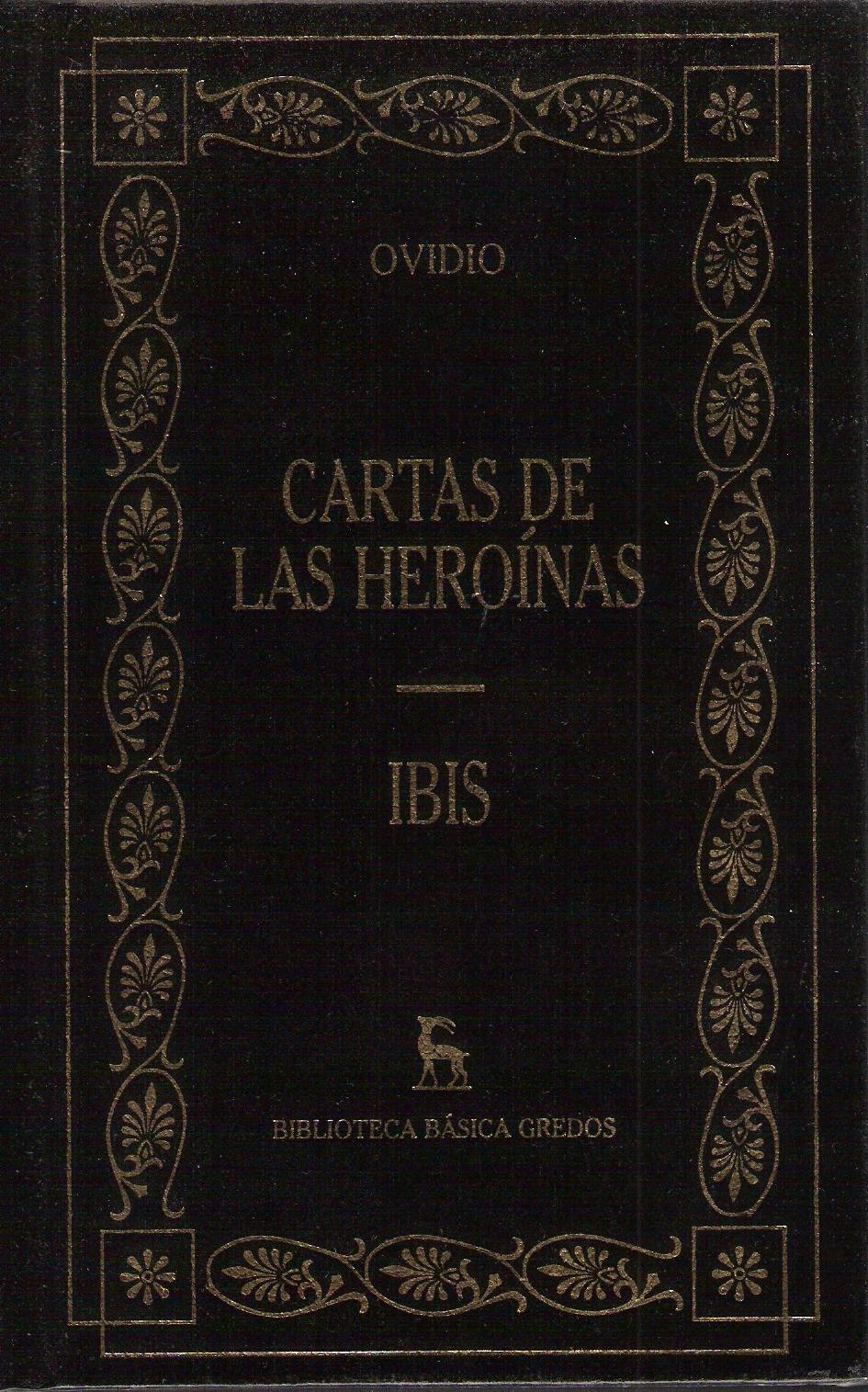 Cartas de las Heroinas - Ibís