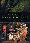 The Course of Mexican History, Seventh Edition