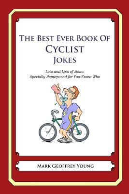 The Best Ever Book of Cyclist Jokes