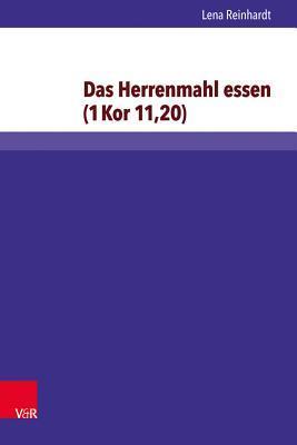 Das Herrenmahl Essen 1 Kor 11,20