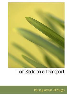 Tom Slade on a Transport