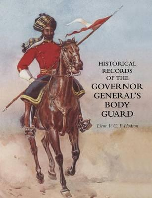 Historical Record of the Governor-General's Body Guard