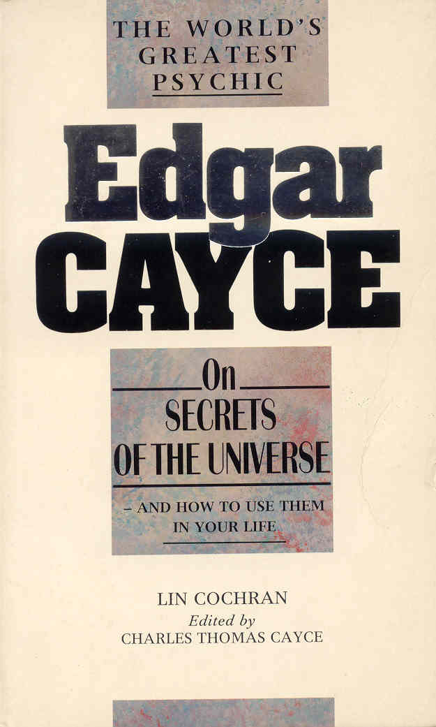 Edgar Cayce on secrets of the universe