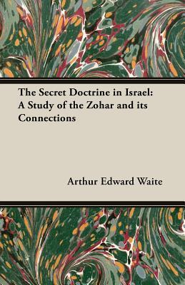 The Secret Doctrine in Israel