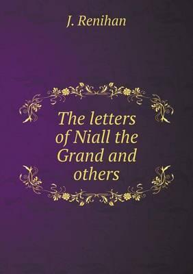 The Letters of Niall the Grand and Others