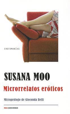 Microrrelatos eroticos/ erotic fiction in