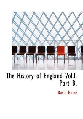 The History of England Vol.I. Part B