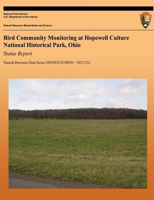 Bird Community Monitoring at Hopewell Culture National Historical Park, Ohio Status Report