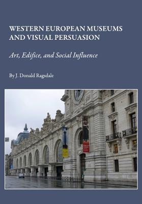 Western European Museums and Visual Persuasion