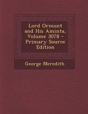 Lord Ormont and His Aminta, Volume 3078 - Primary Source Edition