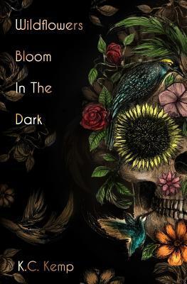 Wildflowers Bloom In The Dark