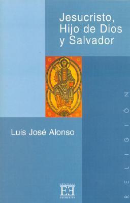 Jesucristo, Hijo De Dios Y Salvador/ Jesus Christ, Son of God and Savior