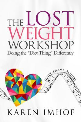 The Lost Weight Workshop