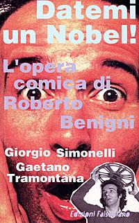 Datemi un Nobel! L'opera comica di Roberto Benigni