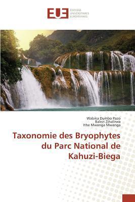 Taxonomie des Bryophytes du Parc National de Kahuzi-Biega
