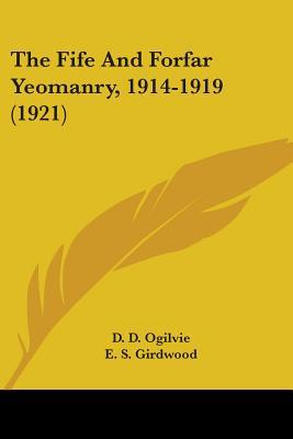 The Fife And Forfar Yeomanry, 1914-1919