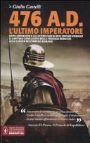 476 a. D. L'ultimo imperatore