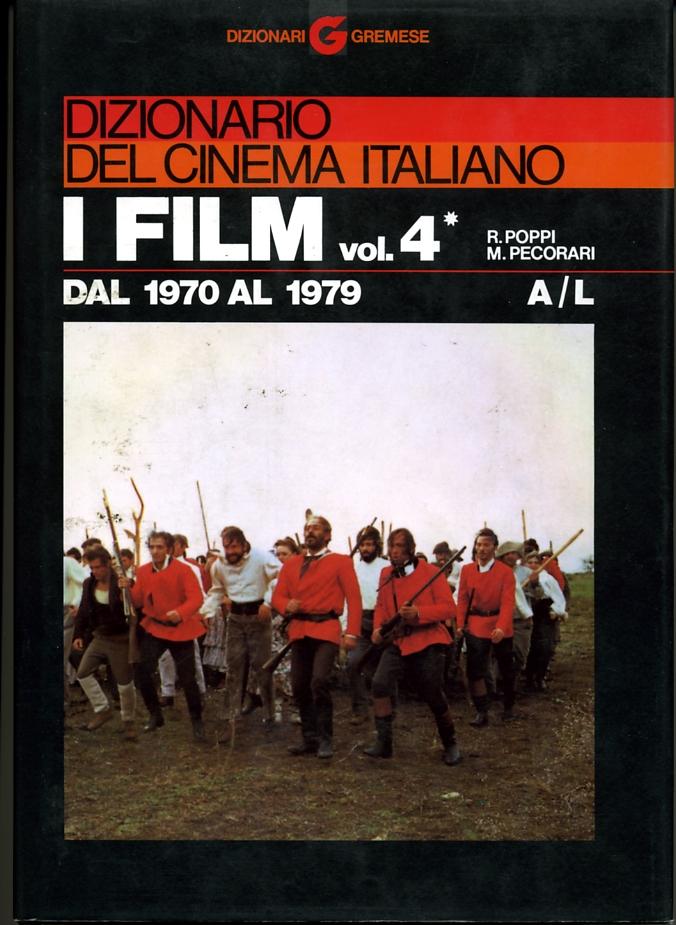 Dizionario del cinema italiano - I film vol. 4, tomo 1