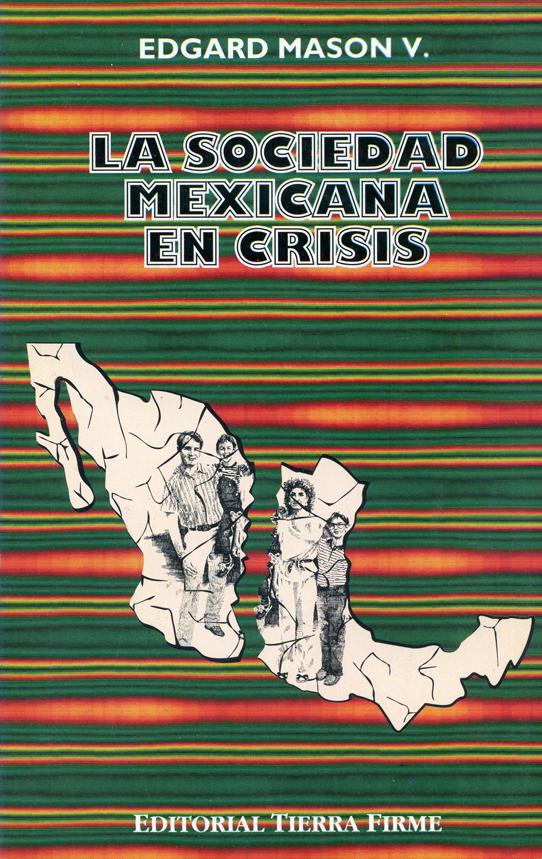 La sociedad mexicana en crisis