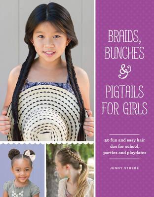 Braids, Bunches & Pi...