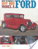 How to Build a Hot Rod Model a Ford