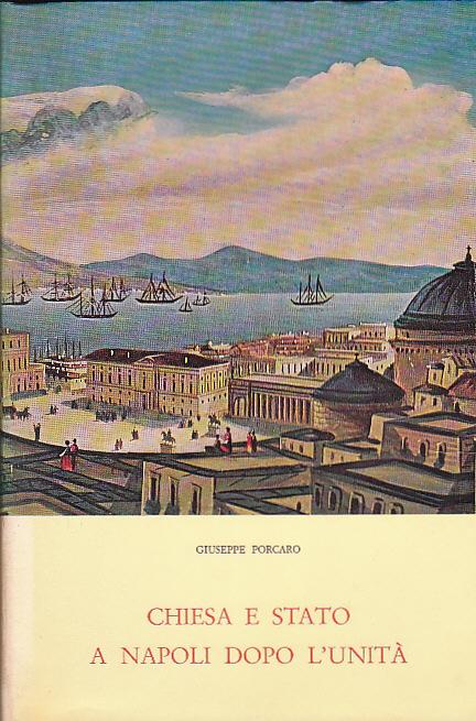 Chiesa e Stato a Napoli dopo l'Unità