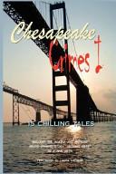 Chesapeake Crimes I